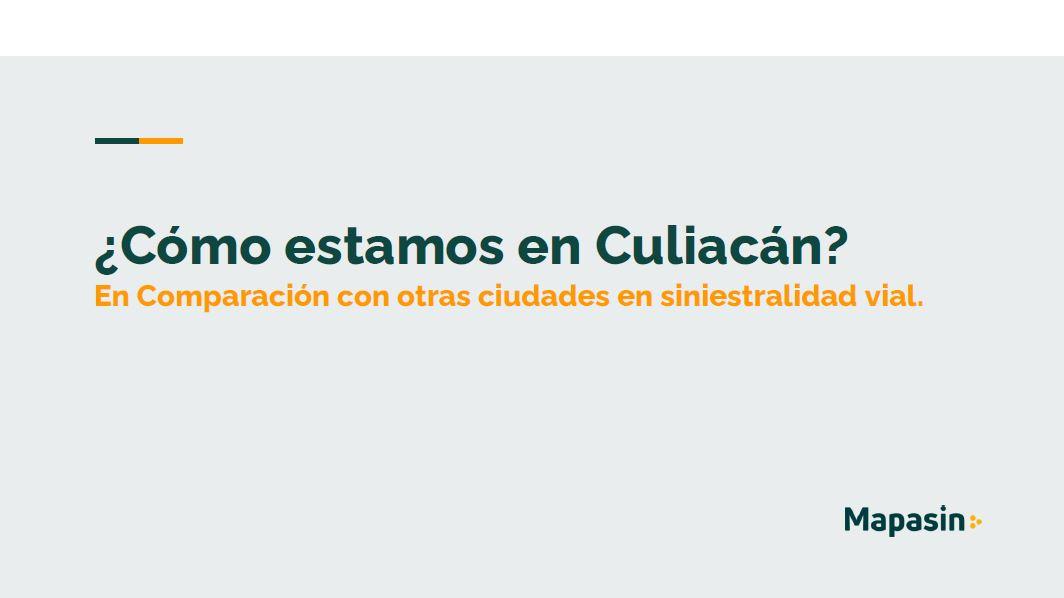 Siniestralidad Vial: ¿Cómo estamos en Culiacán?